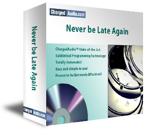 Never be Late Again Subliminal Cd