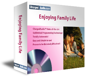Enjoying Family Life Subliminal Cd