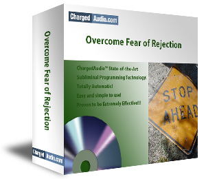 Overcome Fear of Rejection Subliminal Cd